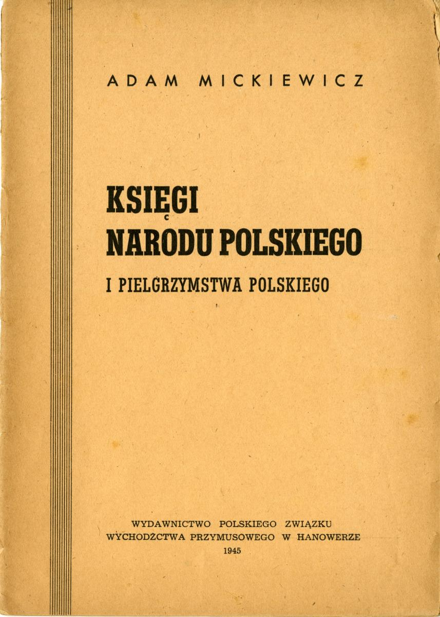 Adam mickiewicz ksi gi narodu polskiego hannover 1945 for Porta hannover